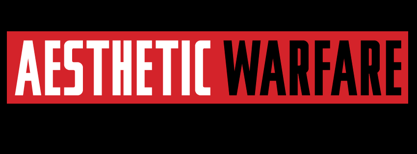 Aesthetic Warfare, temporary logo